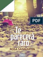 Te parecerá raro de Rosa Sanmartín la novela que te llegará al alma de Nou editorial previo