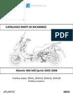 Atlantic 400-500 Sprint 2005-2008