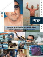 Martin Strel - The Big River Man - Appears on Open Water Swimming