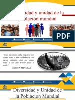 1.- Diversidad y Unidad de La Poblacion Mundial.