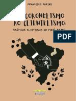 Francisco Farias - Do Coronelismo ao Clientelismo