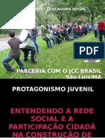 PROTAGONISMO JUVENIL E REDES SOCIAIS 2010