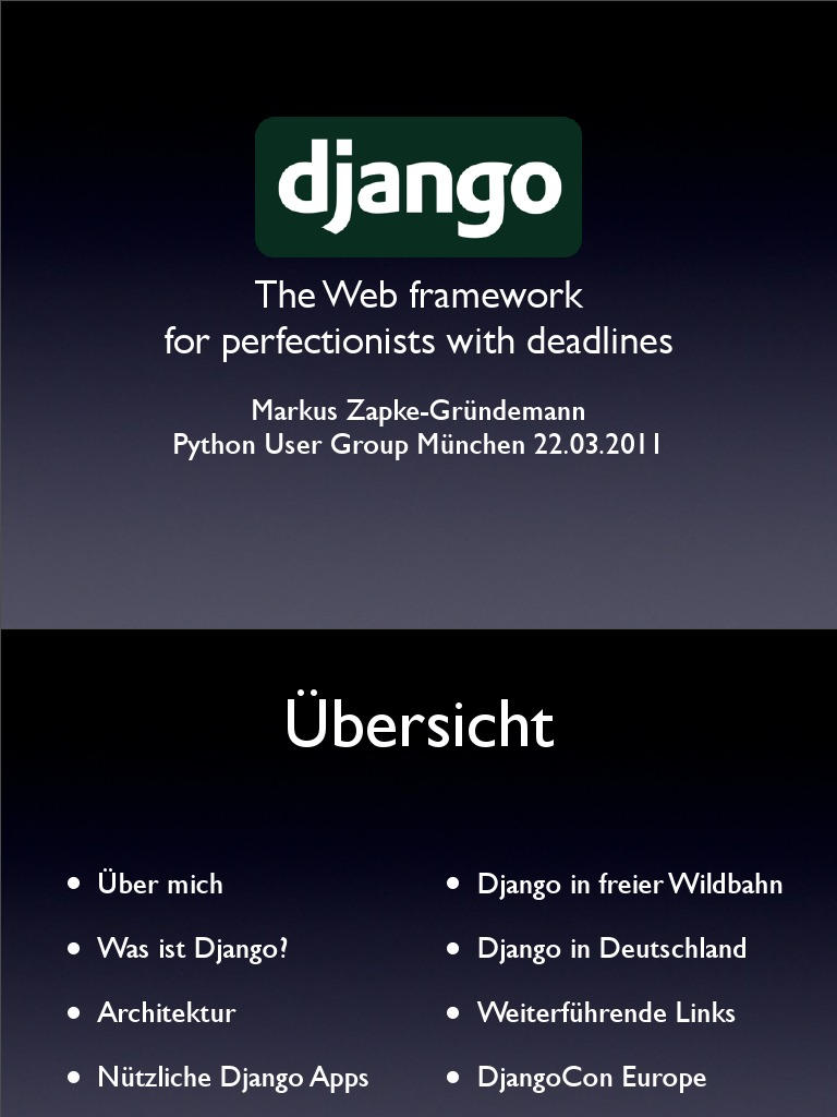 Django - The Web framework for perfectionists with deadlines