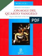 (Biblica) Roberto Vignolo - Personaggi Del Quarto Vangelo. Figure Della Fede in San Giovanni-Glossa (2018)