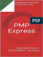 PMP Express - Guia Para Certificações PMP e CAPM