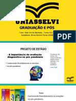 Slides Socialização Bruna Dernitz Flores
