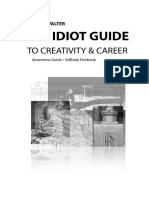 The Idiot Guide to Creativity & Career
