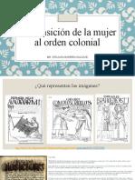 La Transición de La Mujer Al Orden Colonial