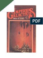 Aldiss, Brian W.- Imperios galácticos (IV)