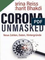 Bhakdi, Sucharit u. Reiss, Karina - Corona Unmasked - Neue Zahlen, Daten, Hintergründe (2021)