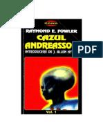 Raymond Fowler-Cazul Andreasson-Vol 1