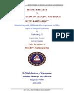 Effectiveness of Hedging & Hedge Ratio Estimation