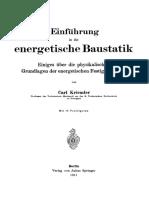 Einführung in die energetische Baustatik Einiges über die physikalischen Grundlagen der energetischen Festigkeitslehre by Carl Kriemler (auth.) (z-lib.org)