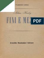 Huxley Aldous - Fini e Mezzi