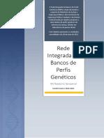 XIV RELATORIO DA REDE INTEGRADA DE BANCOS DE PERFIS GENETICOS (RIBPG)