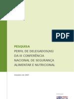 Perfil dos delegados da III Conferência Nacional de Segurança Alimentar