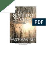 Watchman Nee - o Sentido Da Vida - Uma Reflexão Sobre a Existência Do Homem