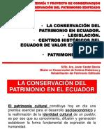 Clase No. 1.7. La Conservación Del Patrimonio en Ecuador. Legislación. Centros Históricos Del Ecuador de Valor Excepcional Universal, Patrimonio Mundial.