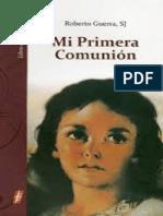 GUERRA, Roberto, Mi Primera Comunión. Libro del Maestro. México, 38a. Ed. 2012