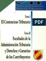 VII JORNADAS VDT TEMA I CONTENCIOSO TRIBUTARIO TEMA II FACULTADES ADMINISTRACION DE LA TRIBUTARIA