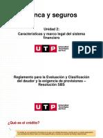 Semana 2 - PPT - Reglamento para la Evaluación y Clasificación del deudor y la exigencia de provisiones