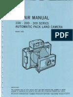 Repair Manual 100 - 200 - 300 Series Automatic Pack Land Camera - March 1970