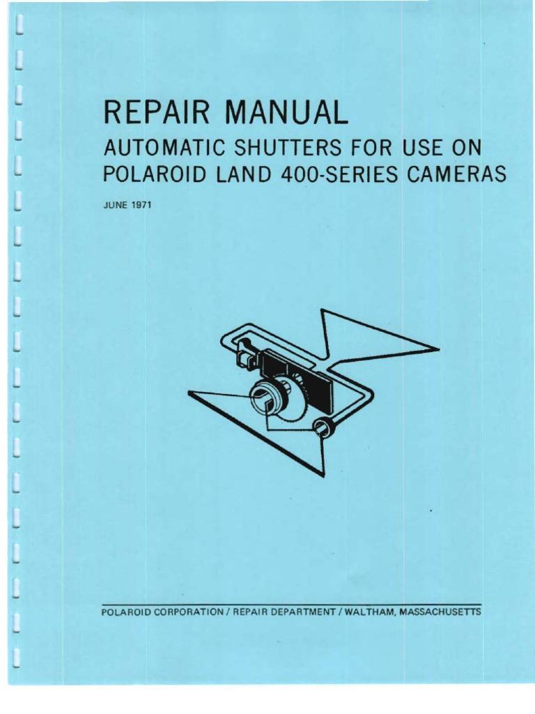 repair manual automatic shutters for use on polaroid land 400 series rh scribd com polaroid sx-70 camera repair manual polaroid sx-70 repair manual