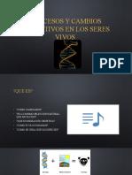 Procesos y Cambios Evolutivos en Los Seres Vivos