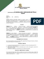 DEMANDA DE CANCELACION Y REPOSICION DE TITULO VALOR