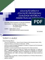 4 - Apres. EB e EP Dualidade Histórica_perspetivas de Integração_29.11.13 (1)