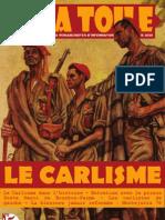 La Toile N°5 - Le Carlisme