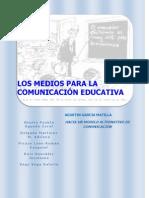 Los medios para la comunicación educativa