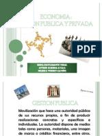 DIAPOS DE ECONOMIA GESTION PRIVADA Y PUBLICA