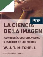 W.J.T. Mitchell - La ciencia de la imagen_ Iconología, cultura visual y estética de los medios_ 12-Ediciones Alañ (2019)