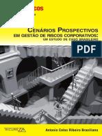 Livro Cenários Prospectivos Em Gestão de Riscos Corporativos de Antônio Celso Brasiliano