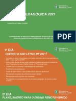 Semana Pedagógica EEMTI 2021