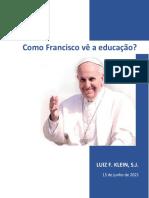 ComoVeFranciscoEducacao15jun21