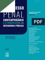 O Processo Penal Contemporâneo e a Perspectiva Da Defensoria Pública by Alessa Pagan Veiga Et Al. (Z-lib.org)