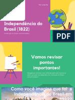 Processo de independência do Brasil 8º ano apresentação