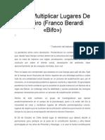 Crear, Multiplicar Lugares De Respiro (Franco Berardi «Bifo»)