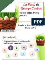 La Paști, de George Coșbuc. Tainele cărții. Poezia pascală. Dimitriu Irina - PPT