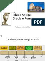 - Idade Antiga - Grécia e Roma