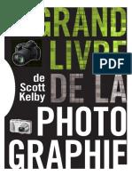 Grand Livre de La Photographie (2013) - Scott Kelby