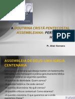 adoutrinapentecostalassembleiana-perspectivashistricasecontemporneas-120117054850-phpapp01