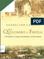 Do Quilombo à Favela. a Produção Do Espaço Criminalizado No Rio de Janeiro by Andrelino Campos (Z-lib.org)(1)