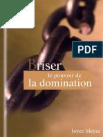 Briser Le Pouvoir de La Domination Joyce Meyer