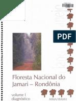 Floresta Nacional Do Jamari - Rondônia Volume 1 Diagnótico