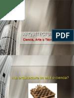 ARQUITECTURA. Ciencia, Arte o Técnica