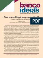 Existe uma política de segurança no Brasil?