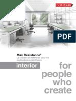 Interior Max Resistance FR